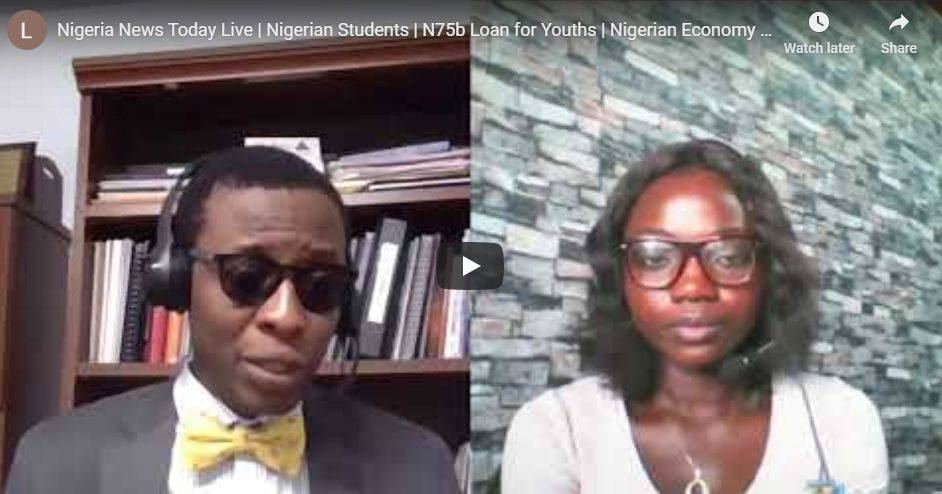 Nigeria News Today Live | Nigerian Students | N75b Loan for Youths | Nigerian Economy | Sunday Dare